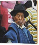 Man Of Cotacachi Ecuador Wood Print