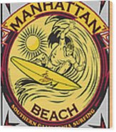 Manhattan Beach California Surfing Wood Print by Larry Butterworth