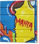 Mania Wood Print