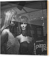 Mannequins In Storefront Window Display With Pizza Sign Wood Print