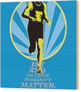 Marathon Runner First Retro Poster Wood Print