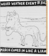 March Comes In Like A Liamb Wood Print