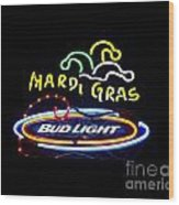 Mardi Gras And Bud Light Wood Print