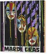 Mardi Gras Poster New Orleans Wood Print
