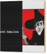 Margaret Hamilton Sketch Wood Print by Ann Kipp