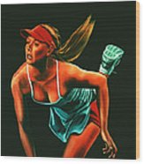 Maria Sharapova  Wood Print
