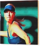 Maria Sharapova Tennis Wood Print