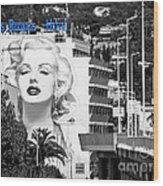 Marilyn In Cannes Wood Print