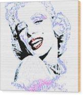 Marilyn Monroe 20130331 Wood Print