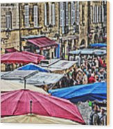 Market Day In Sarlat Wood Print