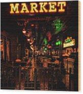 Market On Houston Wood Print