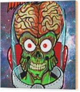 Mars Attacks Wood Print by Gary Niles