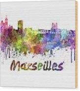 Marseilles Skyline In Watercolor Wood Print
