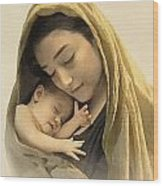 Mary And Baby Jesus Wood Print