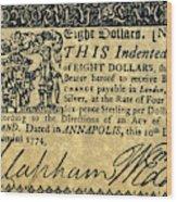 Maryland Bank Note, 1774 Wood Print
