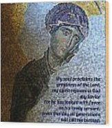 Mary's Magnificat Wood Print