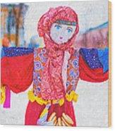 Maslenitsa Dolls 4. Russia Wood Print