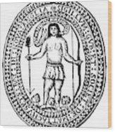 Massachusetts Bay Colonyseal, 1628 Wood Print