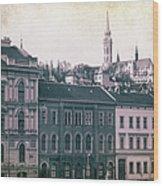 Matthias Church And Vizivaros Wood Print