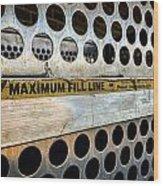 Maximum Fill Wood Print