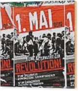 May Day 2012 Poster Calling For Revolution Wood Print
