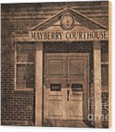 Mayberry Courthouse Wood Print