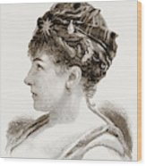 Mdme. Marie Roze, Of Her Majestys Opera Wood Print