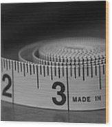 Measuring Up  Wood Print