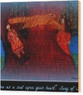 Meditation Number 3 Song Of Songs Wood Print by Maryann  DAmico
