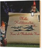 Mele Kalikimaka Sign And Elves Wood Print