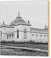 Memorial Hall Centennial International Exposition 1877 Wood Print