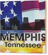 Memphis Tn Patriotic Large Cityscape Wood Print
