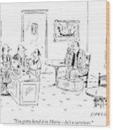 Men In A Restaurant Discuss A Patron Whose Feet Wood Print