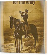 Men Wanted For The Army Poster No Date Ghost Town South Pass City Wyoming 1971 Vignetted Toned 2008 Wood Print