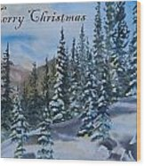 Merry Christmas - Winter Trees And Mountains Wood Print