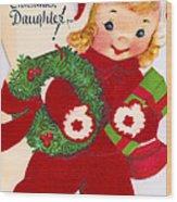 Merry Christmas Daughter Wood Print by Munir Alawi