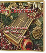 Merry Christmas - John 3 V16 Wood Print