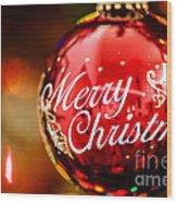 Merry Christmas Ornament Wood Print