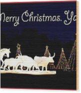 Merry Christmas Ya'll Wood Print