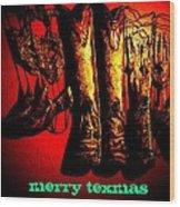 Merry Texmas Wood Print