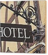 Metal Hotel Sign Wood Print