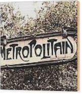 Metropolitain Wood Print