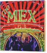 Mex Party Wood Print