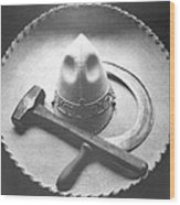 Mexican Revolution Sombrero With Hammer Wood Print
