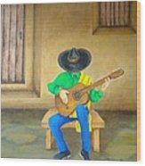 Mexican Serenade Wood Print