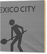 Mexico City In Black And White Wood Print