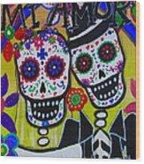 Mi Amor Dia De Los Muertos Wedding Wood Print
