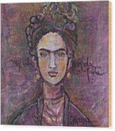 Mi Vida Mi Frida Wood Print
