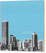 Miami Skyline - Sky Blue Wood Print