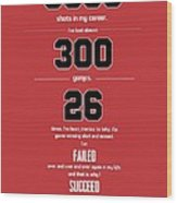 Michael Jordan Quote Sports Inspirational Quotes Poster Wood Print